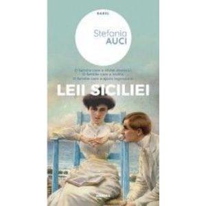 Leii Siciliei - Stefania Auci imagine