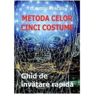 Metoda celor cinci costume - Claudiu Neacsu imagine