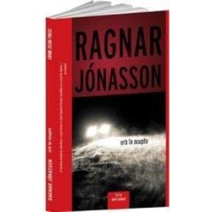 Orb in noapte - Ragnar Jonasson imagine