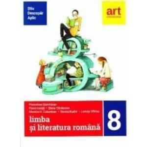 Limba romana - Clasa 8 - Stiu. Descopar. Aplic - Florentina Samihaian imagine