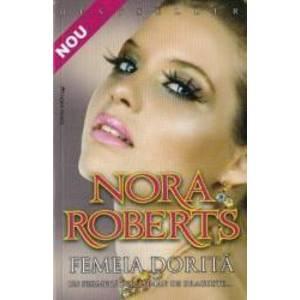 Femeia dorita - Nora Roberts imagine