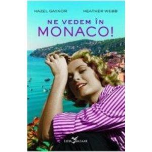 Ne vedem în Monaco! imagine