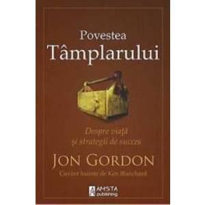 Povestea Tamplarului - Jon Gordon imagine