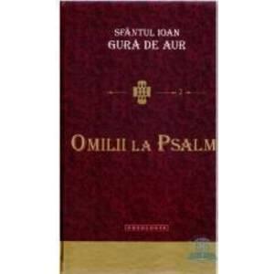 Omilii la psalmi - Sfantul Ioan Gura de Aur imagine