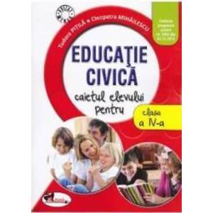 Educatie civica cls 4 caiet - Tudora Pitila Cleopatra Mihailescu imagine
