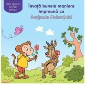 Invata bunele maniere impreuna cu Benjamin Maimutelul imagine