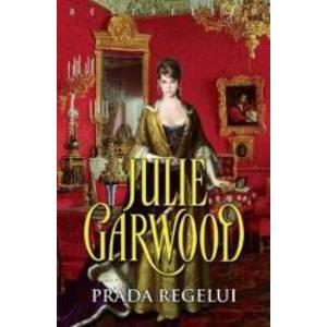 Prada regelui - Julie Garwood imagine