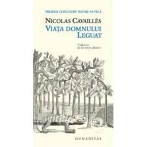 Viata domnului Leguat - Nicolas Cavailles imagine