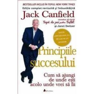 Principiile succesului | Jack Canfield imagine