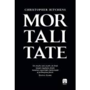 Mortalitate - Christopher Hitchens imagine
