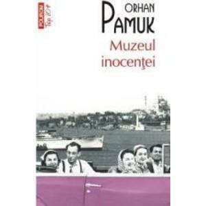 Muzeul inocentei - Orhan Pamuk imagine