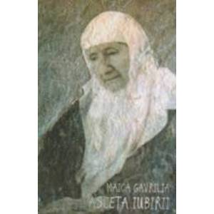 Maica Gavrilia Asceta Iubirii imagine