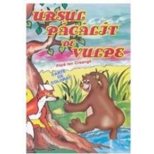 Ursul pacalit de vulpe - Ion Creanga (carte de colorat) imagine