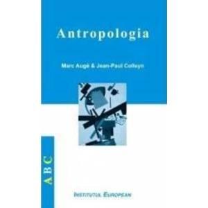 Antropologia - Marc Auge Jean-Paul Colleyn imagine