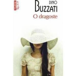 O dragoste - Dino Buzzati imagine