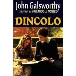 Dincolo - John Galsworthy imagine