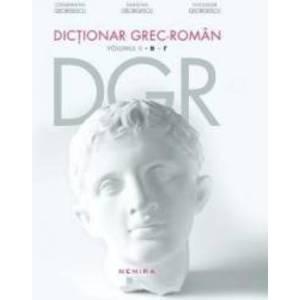 Dictionar grec-roman. Volumul I imagine