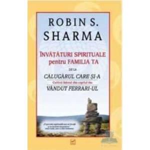 Invataturi spirituale pentru familia ta - Robin S. Sharma imagine