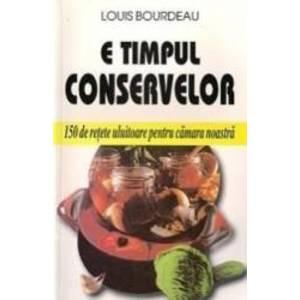 E timpul conservelor - Louis Bourdeau imagine