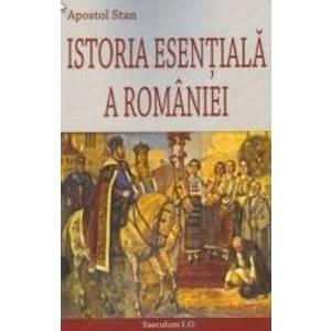 Istoria esentiala a Romaniei - Apostol Stan imagine