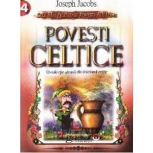 Povesti celtice - Joseph Jacobs imagine