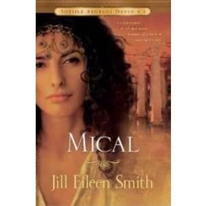 Mical - Jill Eileen Smith imagine