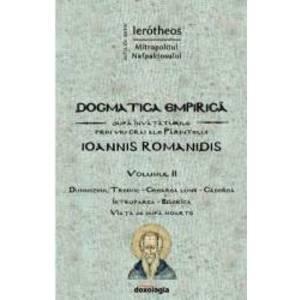 Dogmatica empirica Vol.2 - Ierotheos Mitropolitul Nafpaktosului imagine