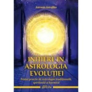Initiere in astrologia evolutiei - Astronin Astrofilus imagine