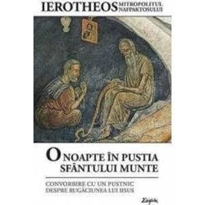 O noapte in pustia Sfantului Munte - Mitropolitul Ierotheos al Nafpaktosului imagine