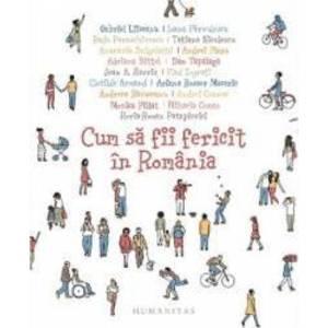 Cum sa fii fericit in Romania imagine