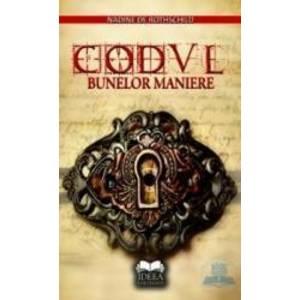 Codul bunelor maniere - Nadine De Rothschild imagine