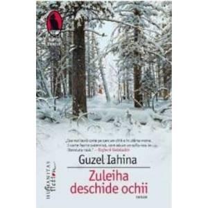 Zuleiha deschide ochii | Guzel Iahina imagine