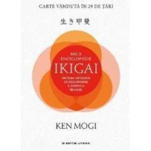 Mica Enciclopedie Ikigai   Ken Mogi imagine