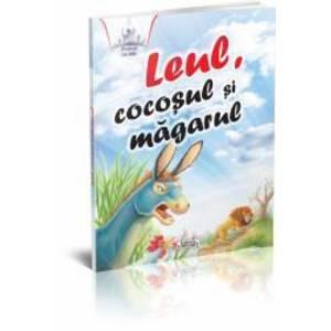 Povesti cu talc - Leul Cocosul si Magarul imagine