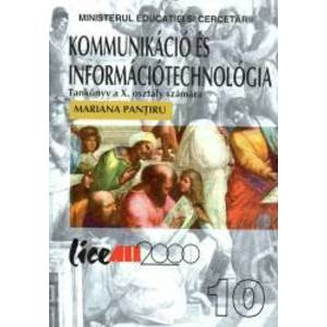 Tehnologia informatiei si comunicatiei TIC . Manual pentru clasa a X-a Limba maghiara imagine
