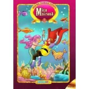 Mica Sirena. Cele mai frumoase povesti imagine