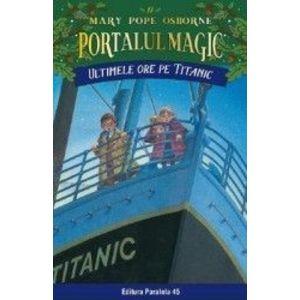 Ultimele ore pe Titanic | Mary Pope Osborne imagine