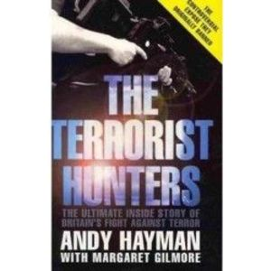 The Terrorist Hunters - Andy Hayman Margaret Gilmore imagine