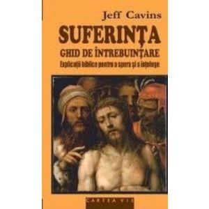 Suferinta ghid de utilizare - Jeff Cavins imagine