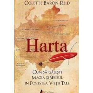 Harta – Cum sa gasesti magia si sensul in povestea vietii tale   Colette Baron-Reid imagine