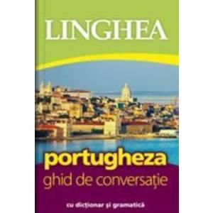 Portugheza. Ghid de conversatie cu dictionar si gramatica imagine