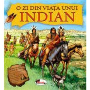 O zi din viata unui indian imagine