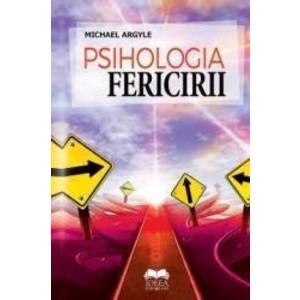 Psihologia fericirii | Michael Argyle imagine