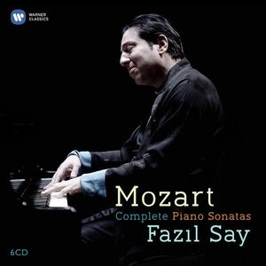 Mozart - Complete Piano Sonatas   Fazil Say, Wolfgang Amadeus Mozart imagine