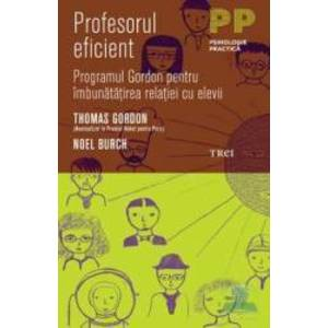 Profesorul eficient - Thomas Gordon Noel Burch imagine