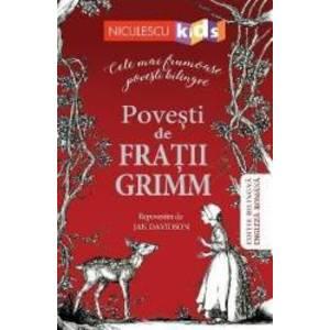 Povesti de fratii Grimm. Cele mai frumoase povesti bilingve imagine