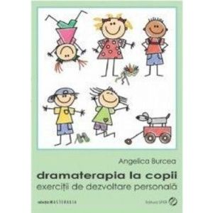 Dramaterapia la copii - Angelica Burcea imagine