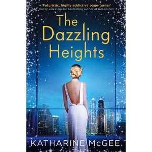 The Thousandth Floor 2. The Dazzling Heights imagine