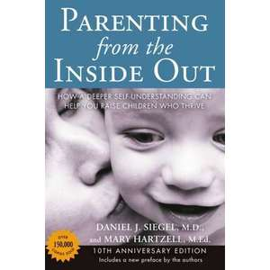 Parenting from the Inside Out 10th Anniversary Edition imagine