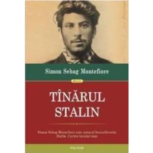 Tinarul Stalin - Simon Sebag Montefiore imagine